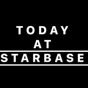 Today at Starbase