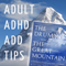 Adult ADHD ADD Tips and Support