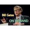 BILL GATES on demand