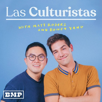 Las Culturistas with Matt Rogers and Bowen Yang:Big Money Players Network and iHeartRadio
