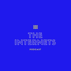 The Internets Podcast