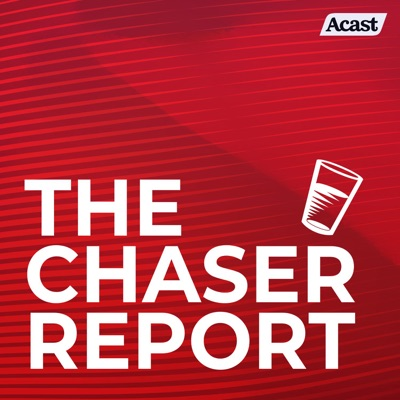 The Chaser Report:The Chaser