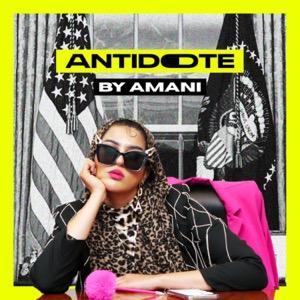 ANTIDOTE by Amani