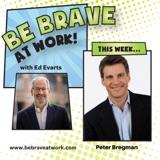 Episode 98: Peter Bregman, Part 1