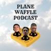 Plane Waffle Podcast artwork