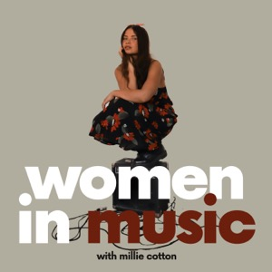 Women in Music with Millie Cotton