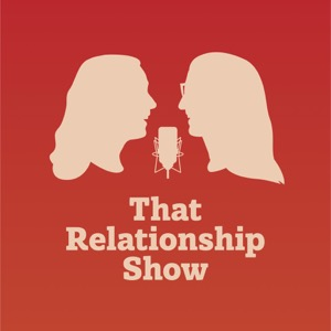 That Relationship Show