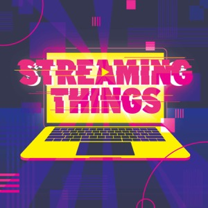 Streaming Things