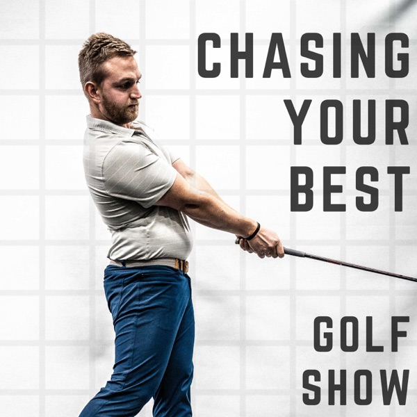 Chasing Your Best   GOLF SHOW Artwork