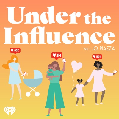 Under the Influence with Jo Piazza:iHeartRadio