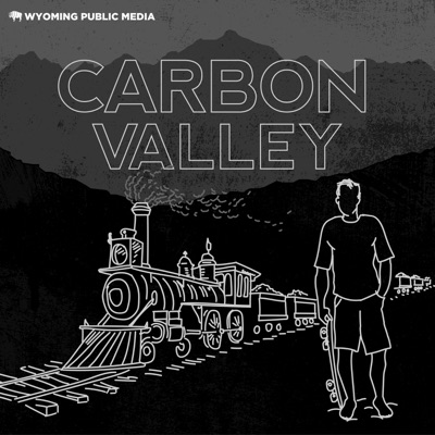 Carbon Valley:Wyoming Public Media