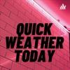 Quick weather today artwork