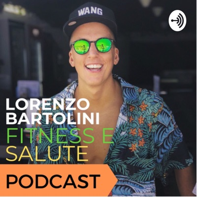 Lorenzo Bartolini: Fitness E Salute