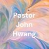 Pastor John Hwang artwork