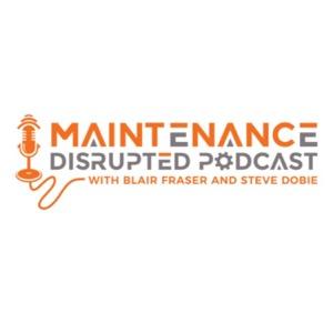 Maintenance Disrupted