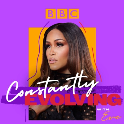 Constantly Evolving with Eve:BBC Radio