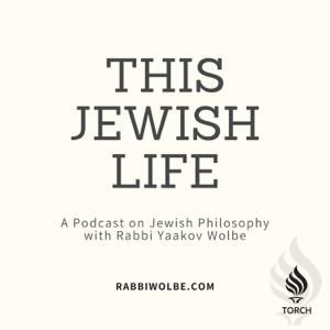 This Jewish Life - With Rabbi Yaakov Wolbe