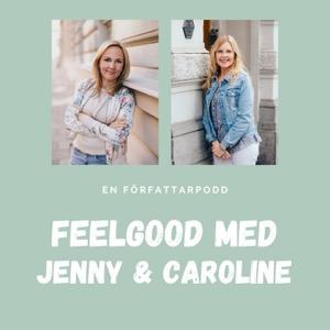 Feelgood med Jenny och Caroline