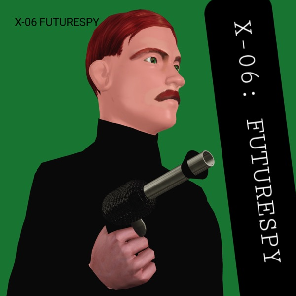 X-06 FUTURESPY Artwork