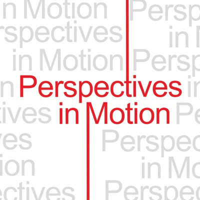 Perspectives in Motion