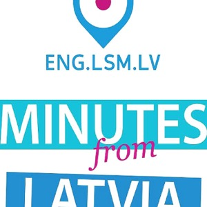Minutes from Latvia