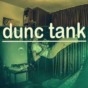 dunc tank