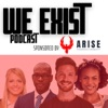 We Exist Podcast artwork