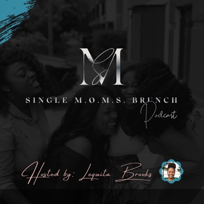 Single M.O.M.S. Brunch