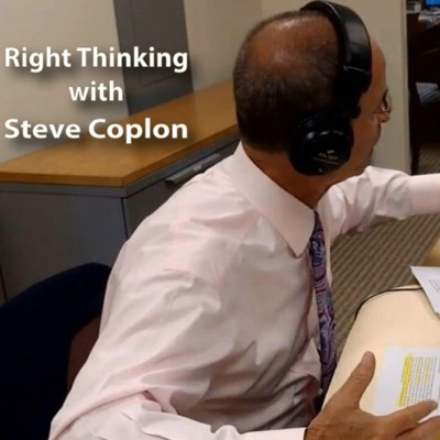 Right Thinking with Steve Coplon