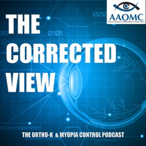 The Corrected View - An Ortho-k & Myopia Control Podcast
