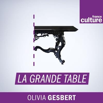 La Grande table:France Culture