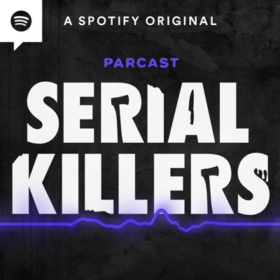 Serial Killers:Parcast Network