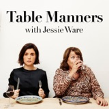 Image of Table Manners with Jessie and Lennie Ware podcast