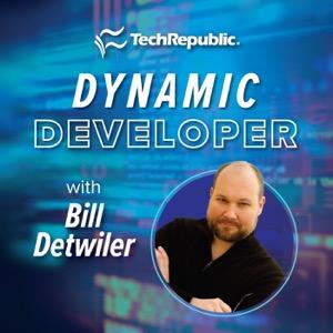 TechRepublic's Dynamic Developer with Bill Detwiler
