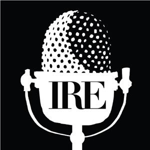 IRE Radio Podcast