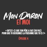 Mon Daron et Moi (épisode 4)
