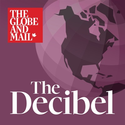 The Decibel:The Globe and Mail