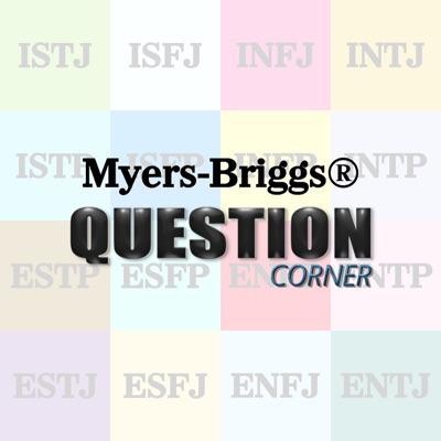 Myers-Briggs® Question Corner