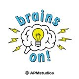 Image of Brains On! Science podcast for kids podcast