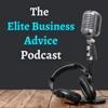 Elite Business Advice Podcast artwork