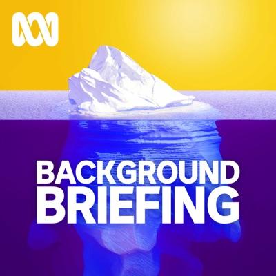 Background Briefing:ABC Radio