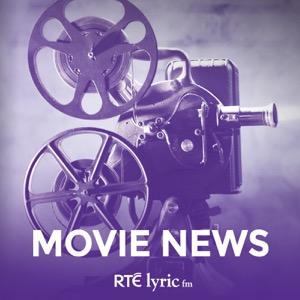 Movie News - RTÉ Lyric FM