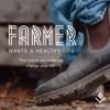 Farmer Wants a Healthy Life artwork