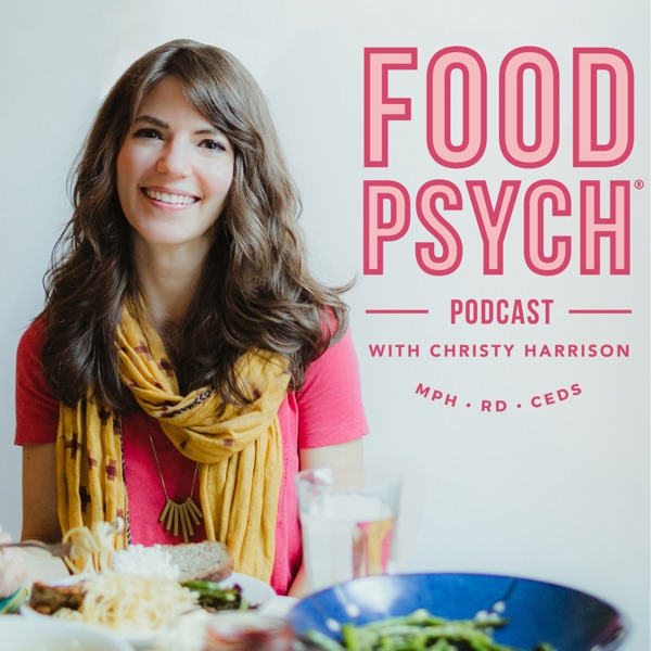 Food Psych Podcast with Christy Harrison image