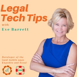 Legal Tech Tips with Eve