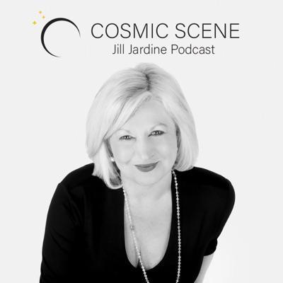 Cosmic Scene with Jill Jardine