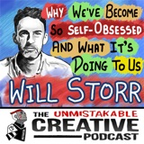 Listener Favorites: Will Storr | Why We've Become So Self-Obsessed and What It's Doing to Us