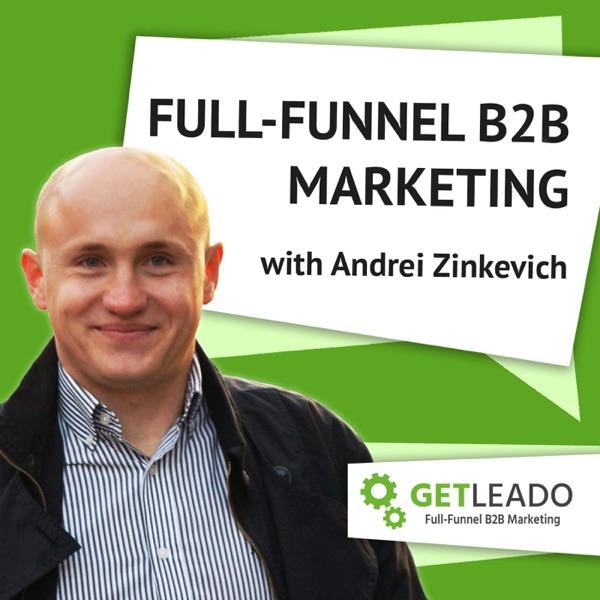 Full-Funnel B2B Marketing Show Artwork
