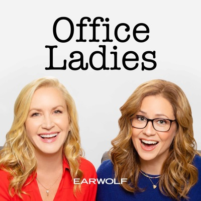 Office Ladies:Earwolf & Jenna Fischer and Angela Kinsey