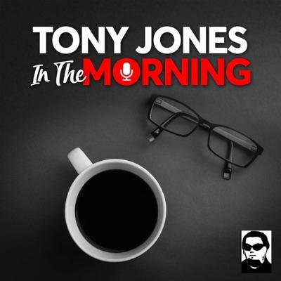 Tony Jones In The Morning